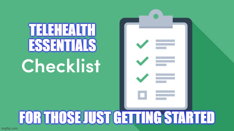 Telehealth Essentials Checklist