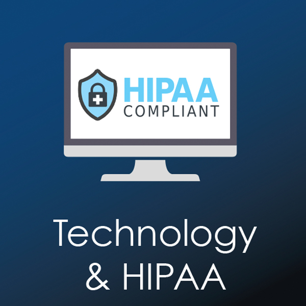 ABOUT HIPAA, TELEHEALTH TECHNOLOGY AND VENDORS